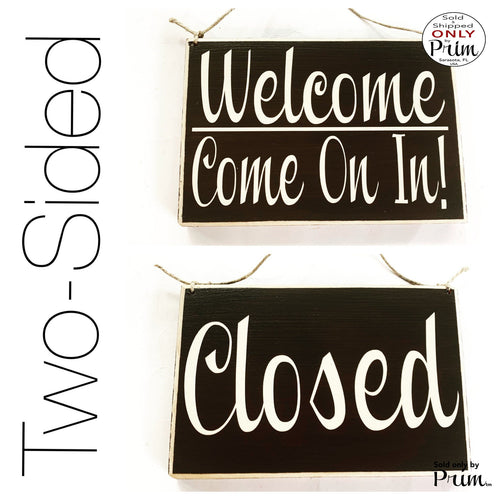 Two Sided 8x6 Closed Welcome Come On In Custom Wood Sign | In Session Progress Please Do Not Disturb Spa Salon Office Door Hanger Plaque