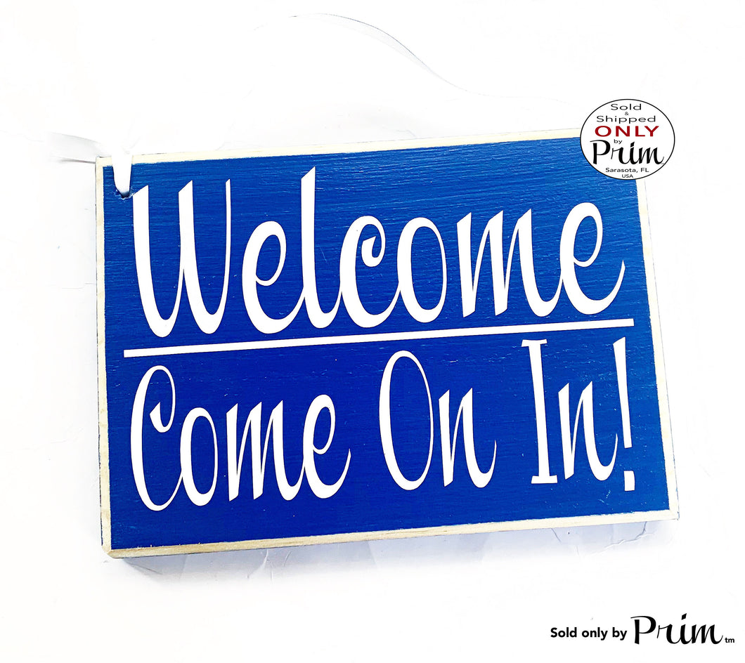 8x6 Welcome Come On In Custom Wood Sign 8x6 Front Door Spa Office Business Corporate Store Please Enter Door Wall Decor Hanger Door Plaque