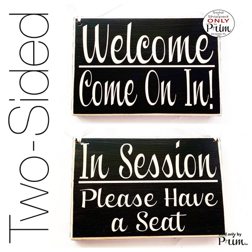 Two Sided 8x6 In Session Please Have a Seat Welcome Com In Custom Wood Sign Open Closed Please Do Not Disturb Spa Salon Office Door Hanger