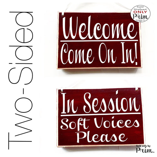 8x6 Welcome Come On In In Session Soft Voices Please Custom Wood Sign | Please Do Not Disturb Office In Progress Shhh Door Plaque