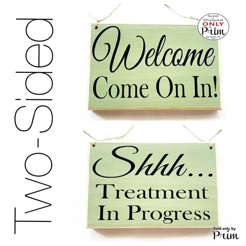 8x6 Welcome Come On In Shhh Treatment In Session Custom Wood Sign