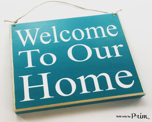 Welcome To Our Home Custom Wood Sign 8x8 Home Sweet Home Family Welcome Plaque