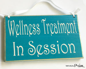 Wellness Treatment In Session Custom Wood Sign Do Not Disturb Spa Massage Office Open Closed Treatment Salon Massage Spa Office Welcome Door