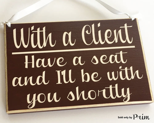 10x8 With a Client Wood Business In Session Sign