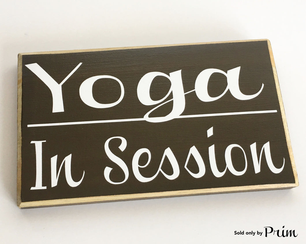 8x6 Yoga In Session Wood Spa Namaste Meditation Sign