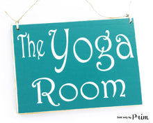 Load image into Gallery viewer, The Yoga Room 8x6 Custom Wood Sign Namaste Relax Meditation Zen Class Spa Business In Progress Plaque