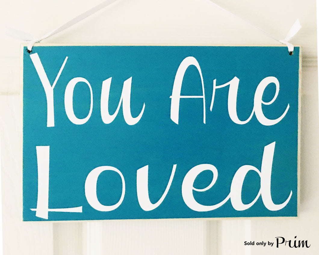 10x8 You Are Loved Wood Soulmate Wedding Sign