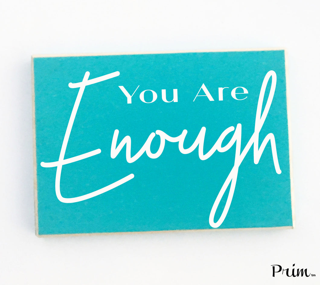 10x8 You Are Enough Custom Wood Sign Motivational Inspirational Awesome Amazing Great Kind Beautiful Awesome Encouragement Plaque