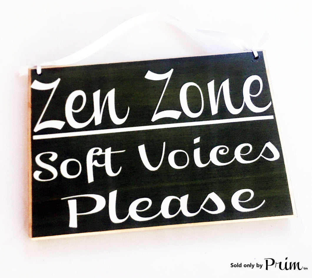 8x6 Zen Zone Soft Voices Please Custom Wood Sign Please Do Not Disturb Yoga Meditating Meditation In Session In A Meeting Conference Custom Door Plaque