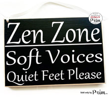 Load image into Gallery viewer, 10x8 Zen Zone Soft Voices Quiet Feet Please Custom Wood Sign Transformation In Progress Session Please Do Not Disturb Massage Shh Office