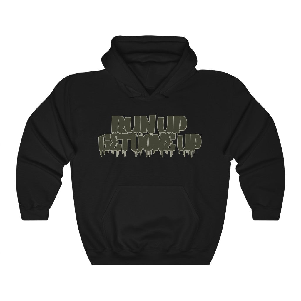 RUN UP GET DONE UP Hooded Sweatshirt