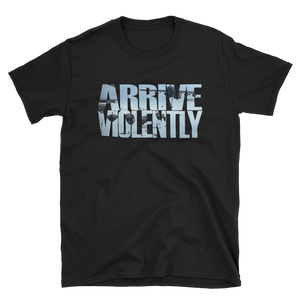 Arrive Violently Pt. 2 T-Shirt
