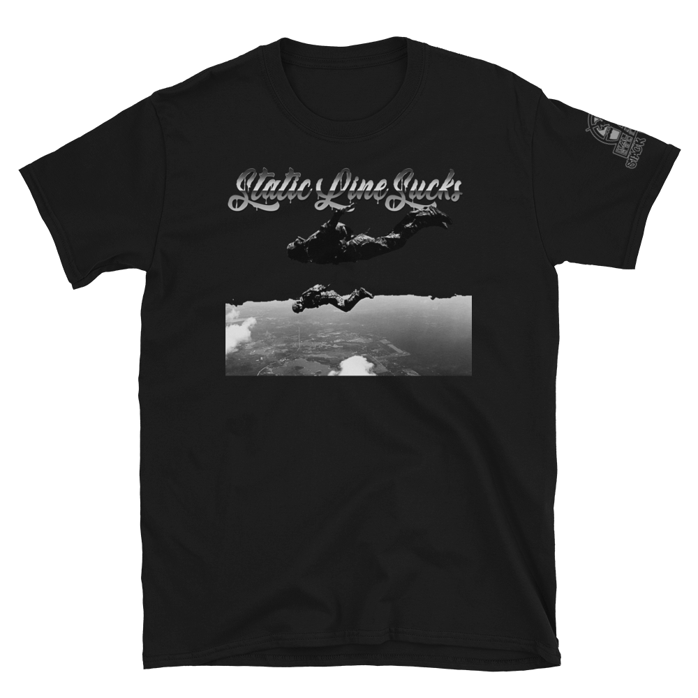 Static Line Sucks T-Shirt