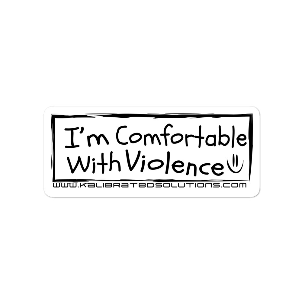 Comfortable With Violence Sticker