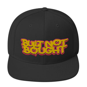 Built Not Bought Snapback Hat
