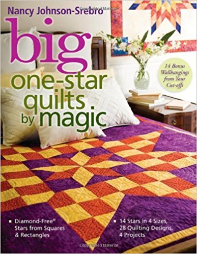 Big One-Star Quilts by Magic-Nancy Johnson-Srebro