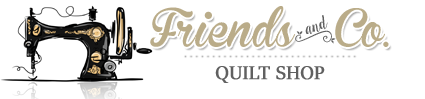 Friends and Co. Quilt Shop