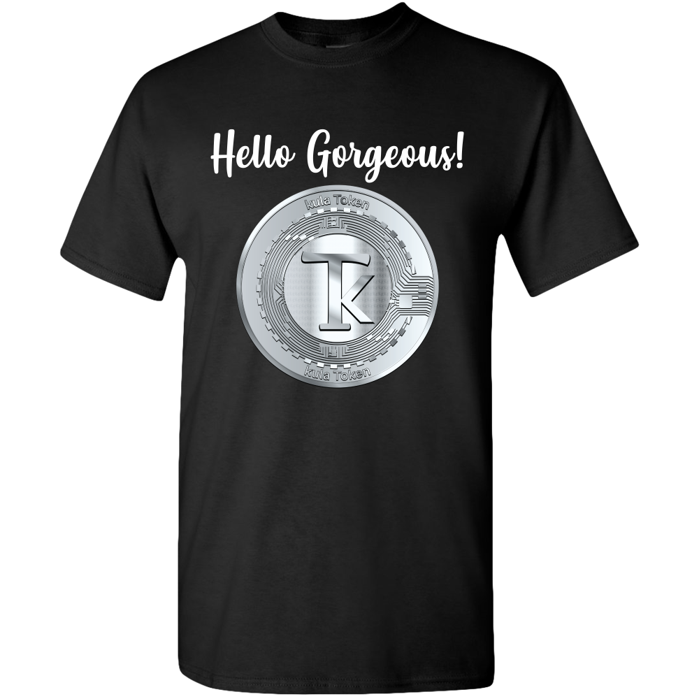 Hello Gorgeous - Adult Unisex Tee