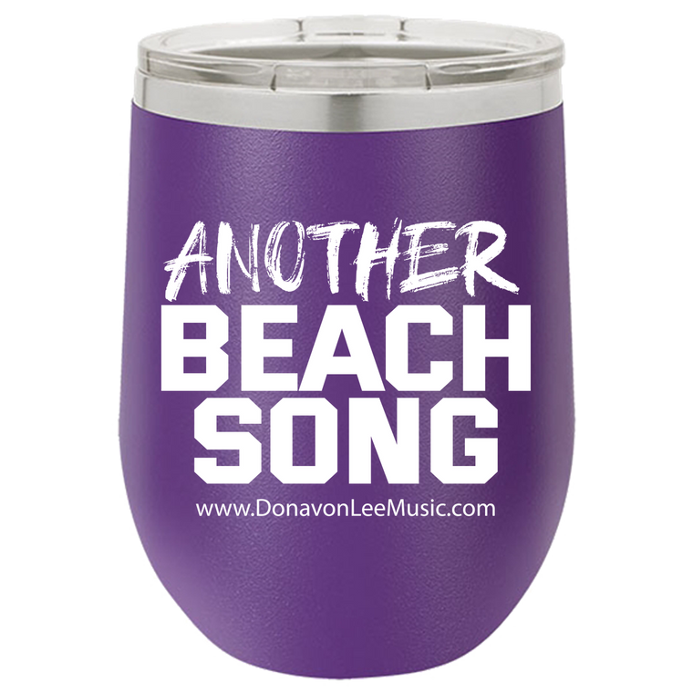 DLC - Beach Song - ABS - Wine Tumblers - Laser etched