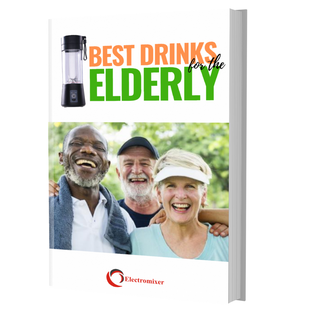 Best Drinks for the Elderly Ebook