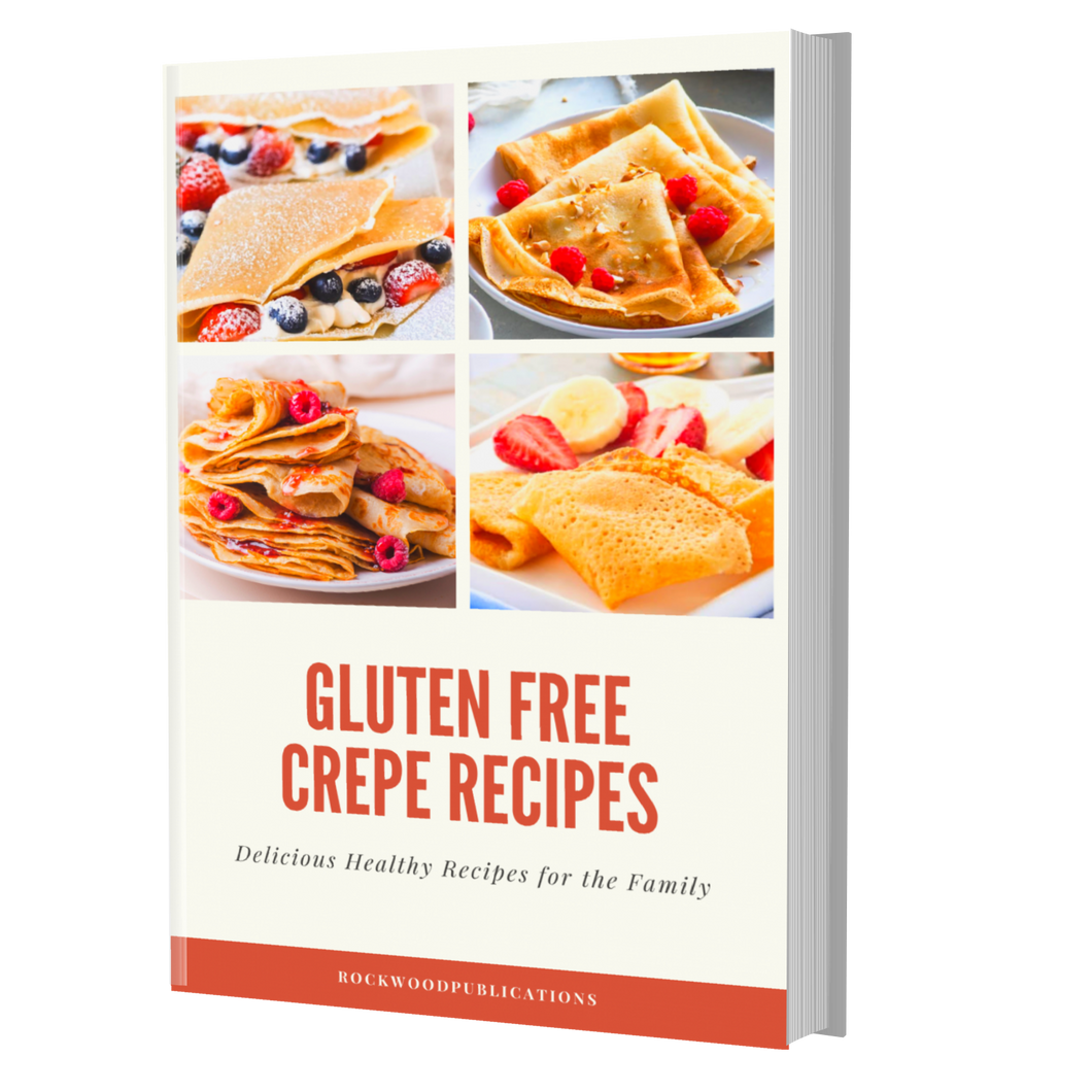 Gluten Free Crepe Recipes Ebook