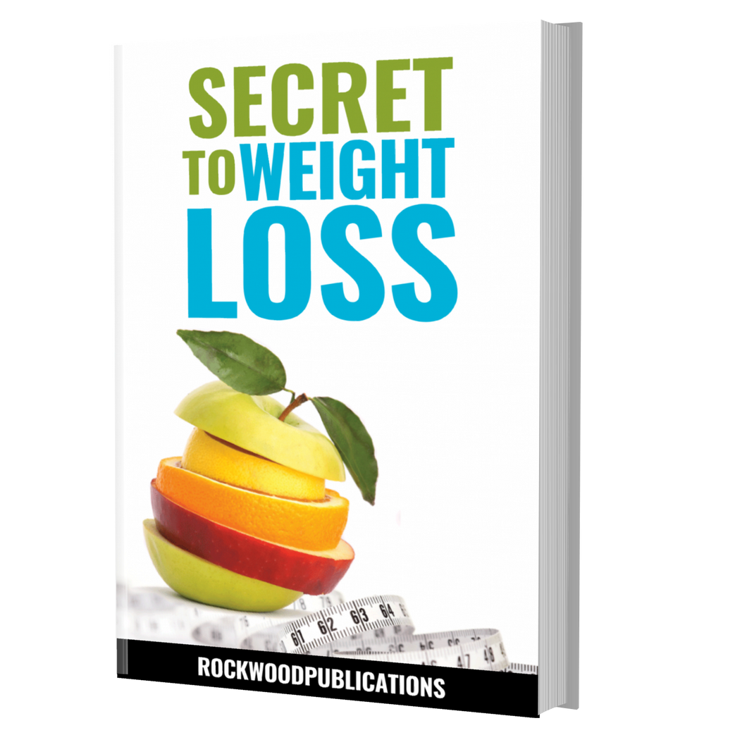 Secret to Weight Loss Ebook