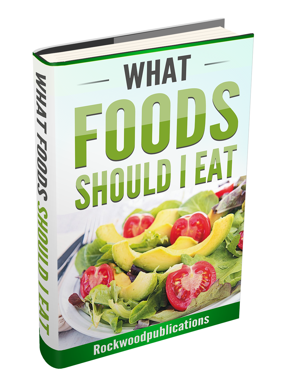 What Foods Should I Eat Ebook