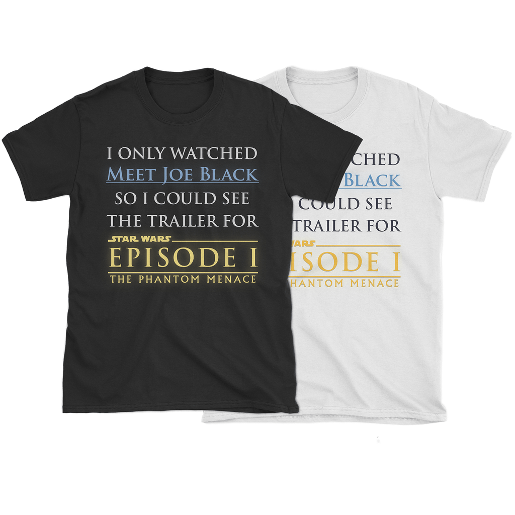 Episode I: Meet Joe Black T-Shirt