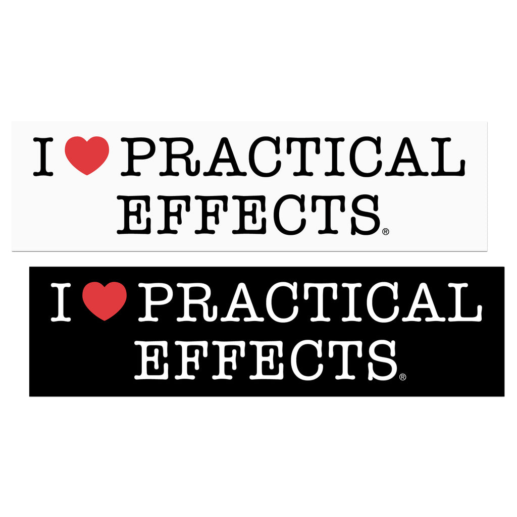 I ♥ Practical Effects bumper sticker