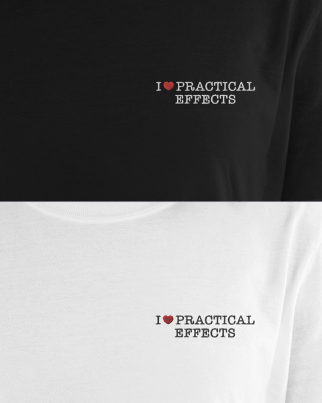 I ♥ PRACTICAL EFFECTS EMBROIDERED T-Shirt