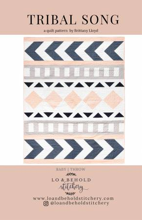 Tribal Song Quilting Pattern by Lo & Behold | Weave and Woven