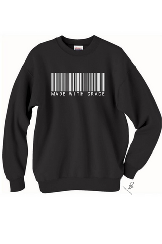 """Made With Grace"" Sweatshirts"