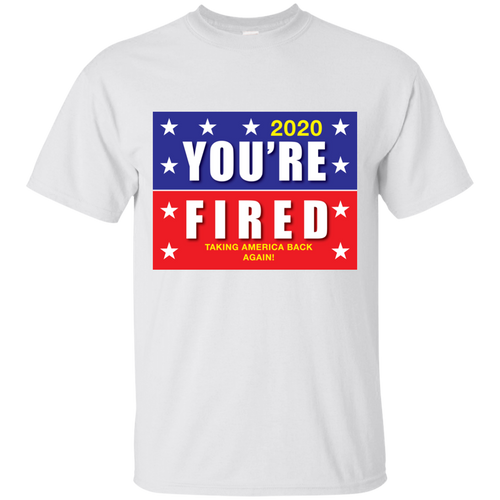 You're Fired 2020 Tshirt Take America back from Russia