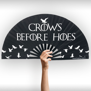 Crows Before Hoes Clack Fan™