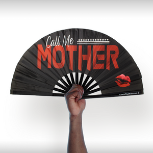 Call Me Mother Fan