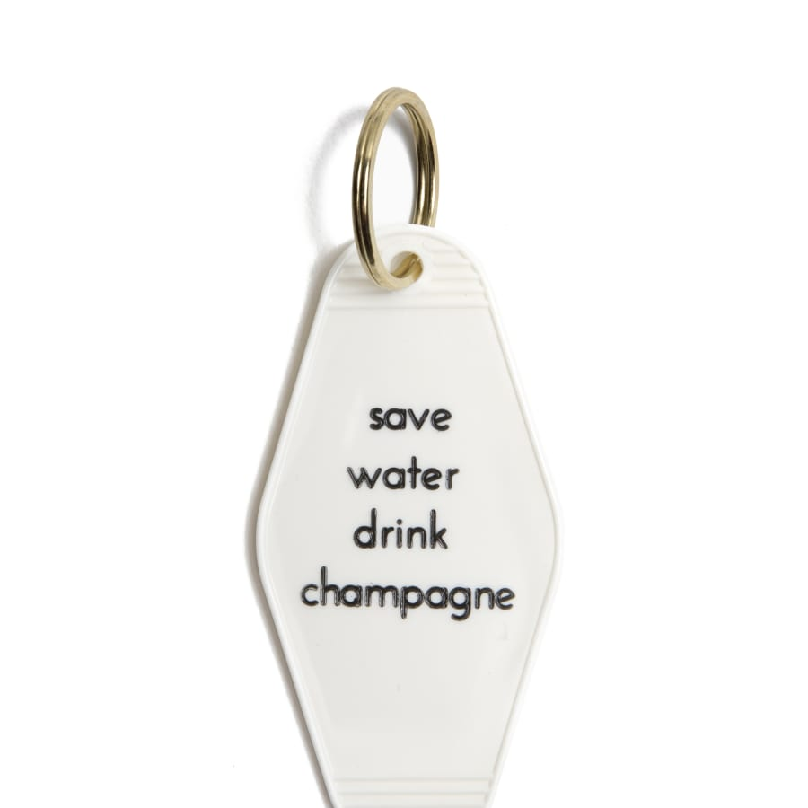 Save Water Drink Champagne Motel Key Tag