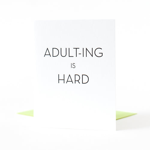 Adulting is Hard