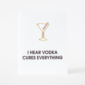 Vodka Cures Everything