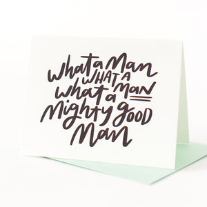 What a Man Letterpress Card