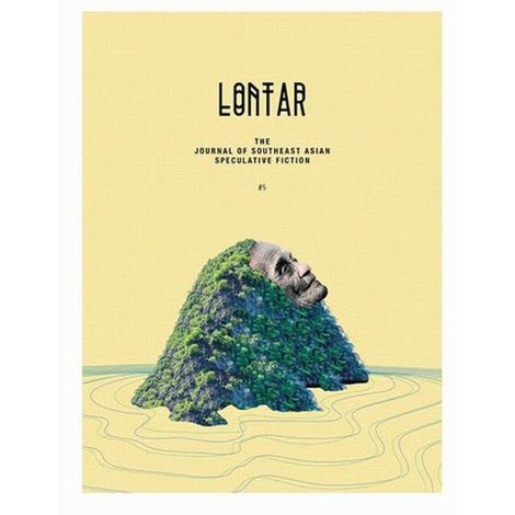 LONTAR #5: The Journal of Southeast Asian Speculative Fiction