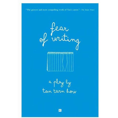 Fear of Writing by Tan Tarn How