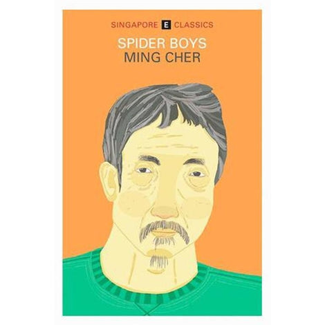 Singapore Classics: Spider Boys by Ming Cher