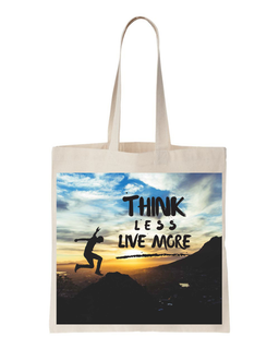 Totally Classic Tote Bag - Think Less Live More