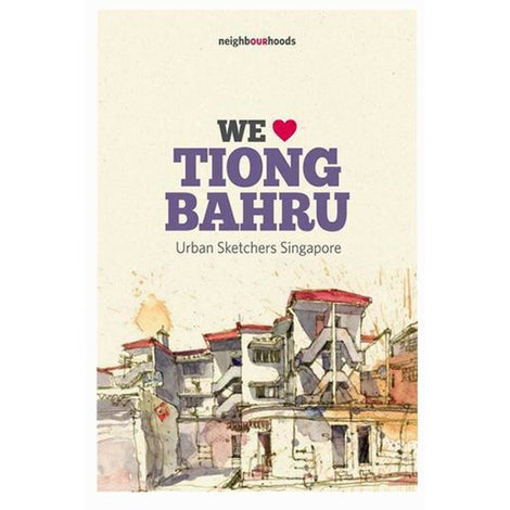 Our Neighbourhoods: We ? Tiong Bahru by Urban Sketchers Singapore