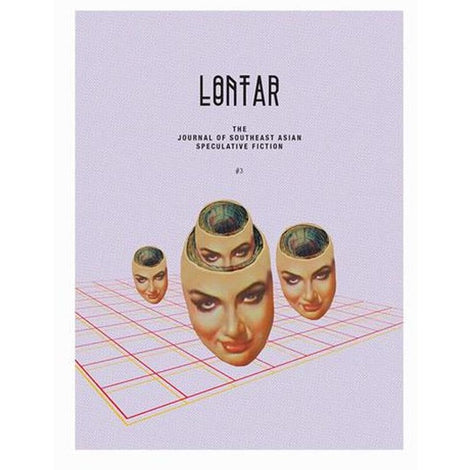 LONTAR #3: The Journal of Southeast Asian Speculative Fiction