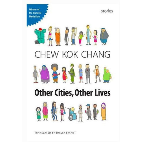 Other Cities, Other Lives by Chew Kok Chang