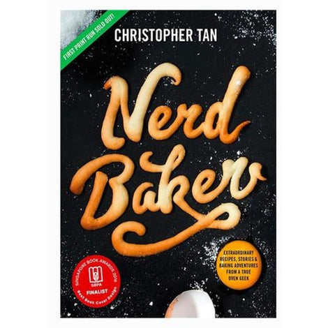 NerdBaker: Extraordinary Recipes, Stories & Baking Adventures from a True Oven Geek by Christopher Tan