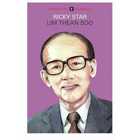 Singapore Classics: Ricky Star by Lim Thean Soo