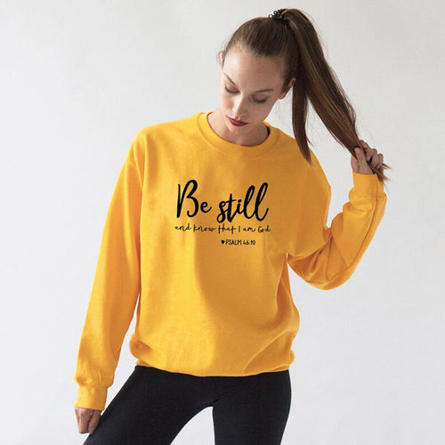 Be Still And Know That I Am God Pslam 46:10 Sweatshirts Unisex Women Religious Christian Hoodies Vintage Jesus Faith Pullovers - ShopeeShipee