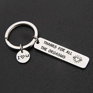Keyring Engraved Thank for All The Orgasms I Love You Key Ring Couple Keychain Jewelry Gifts Give To My Boyfriend Husband